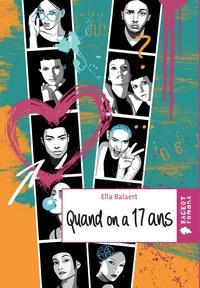 Ella Balaert - Quand on a dix-sept ans.