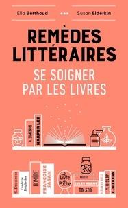 Remèdes littéraires - Se soigner par les livres.pdf