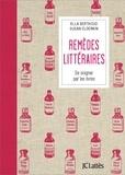 Ella Berthoud et Susan Elderkin - Remèdes littéraires.