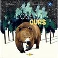 Ella Coalman et Floriane Roussel - L'Oiseau ours.