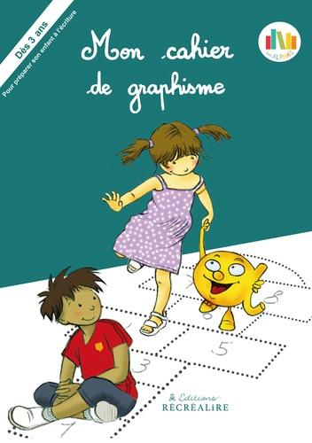 Ella Coalman - Mon cahier de graphisme - Dès 3 ans.