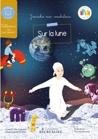 Ella Coalman et Olivier Dubois du Nilac - Sur la lune.