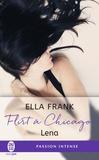 Ella Frank - Flirt à Chicago Tome 1 : Lena.