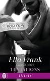 Ella Frank - Tentations Tome 2 : Coup d'enfer.