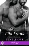 Ella Frank - Tentations Tome 6 : Coup d'amour.