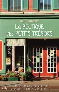 Ella Griffin - La boutique des petits trésors.