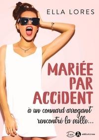 Mariée par accident à un connard arrogant rencontré la veille....pdf