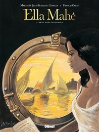 Maryse Charles - Ella Mahé - Tome 02 - Princesse des Sables.