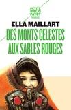 Ella Maillart - Des monts Célestes aux sables Rouges.