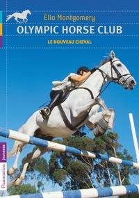 Olympic horse club Tome 1 - Ella Montgomery | Showmesound.org