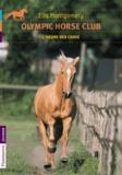 Ella Montgomery - Olympic horse club Tome 4 : L'heure des choix.