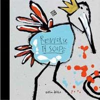 Ella et  Pitr - Renverse ta soupe.