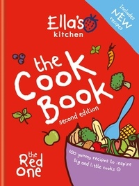 Ella's Kitchen: The Cookbook - The Red One.