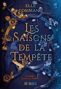 Elle Cosimano - Les Saisons de la Tempête.