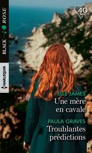 Il livre en pdf en téléchargement gratuit Une mère en cavale ; Troublantes prédictions par Elle James, Paula Graves