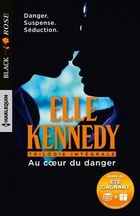 Elle Kennedy - Au coeur du danger - En dépit des remords - En dépit du danger - En dépit du risque.