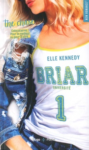 Elle Kennedy - Briar Université Tome 1 : The Chase.