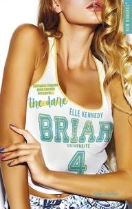 Elle Kennedy - Briar Université Tome 4 : The Dare.