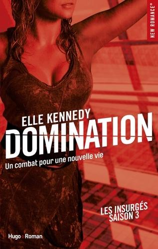 NEW ROMANCE  Domination Les insurgés - tome 3 -Extrait offert-