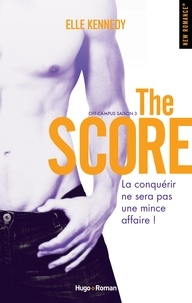 Elle Kennedy - Off-Campus Saison 3 : The Score.