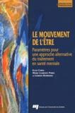Ellen Corin et Marie-Laurence Poirel - Le mouvement de l'être - Paramètres pour une approche alternative du traitement en santé mentale.