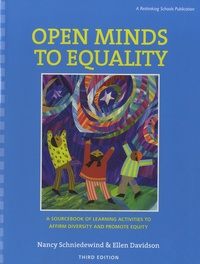 Ellen Davidson - Open Minds to Equality - A Sourcebook of Learning Activities to Affirm Diversity and Promote Equity.