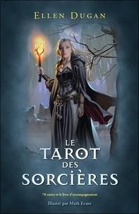 Ellen Dugan - Le tarot des sorcières - Avec 78 cartes et un livre d'accompagnement.