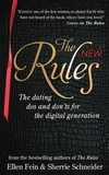 Ellen Fein et Sherrie Schneider - The New Rules - The dating dos and don'ts for the digital generation from the bestselling authors of The Rules.
