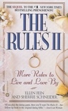 Ellen Fein et Sherrie Schneider - The Rules(TM) II - More Rules to Live and Love by.