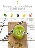 Ellen Frémont - Green smoothies et jus santé - 50 boissons pour booster sa santé et se faire plaisir sans modération.