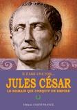 Ellen Galford - Jules César - Le Romain qui conquit un empire.