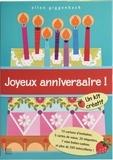 Ellen Giggenbach - Joyeux anniversaire ! - Un kit créatif : 15 cartons d'invitation, 5 cartes de voeux, 20 étiquettes, 7 mini boîtes-cadeau et plus de 200 autocollants !.