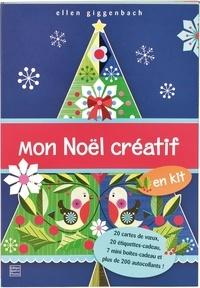 Ellen Giggenbach et Frédérique Fraisse - Mon Noël créatif.