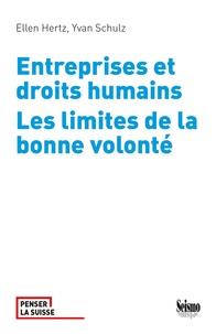 Ellen Hertz et Yvan Schulz - Entreprises et droits humains - Les limites de la bonne volonté.