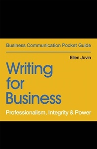 Ellen Jovin - Writing for Business - Professionalism, Integrity & Power.