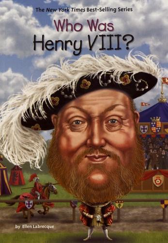 Ellen Labrecque - Who Was Henry VIII?.