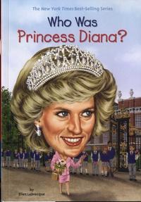 Ellen Labrecque - Who Was Princess Diana?.