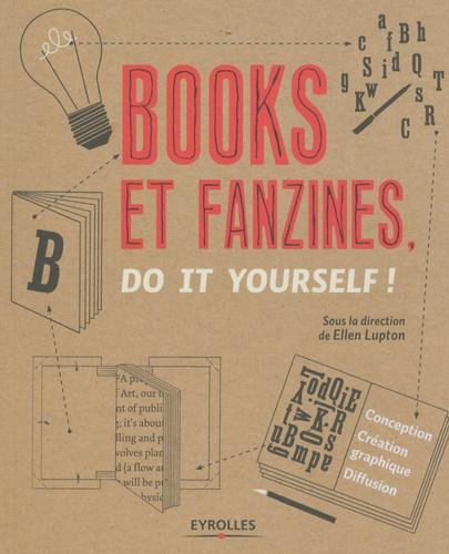 Ellen Lupton - Books et fanzines - Do it yourself !.