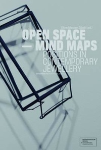 Open space mind maps positions in contemporary jewellery.pdf