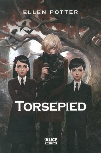 Ellen Potter - Torsepied.