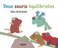 Ellen Stoll Walsh - Deux souris équilibristes.