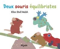 Deux souris équilibristes - Ellen Stoll Walsh | Showmesound.org