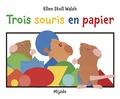 Ellen Stoll Walsh - Trois souris en papier.