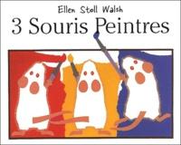 Ellen Stoll Walsh - Trois souris peintres.