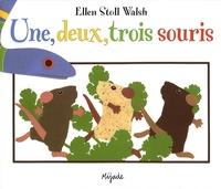 Ellen Stoll Walsh - Une, deux, trois souris.