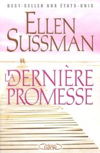 Ellen Sussman - La dernière promesse.