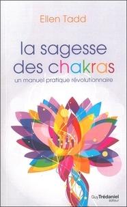 Rhonealpesinfo.fr La sagesse des chakras - Un manuel pratique révolutionnaire Image