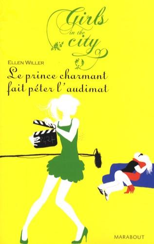 Ellen Willer - Le Prince Charmant fait péter l'Audimat.