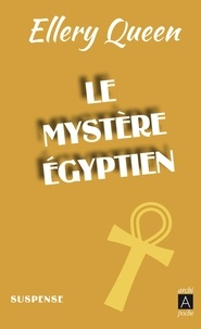 Ellery Queen - Le mystère égyptien - The Egyptian Cross Mistery.