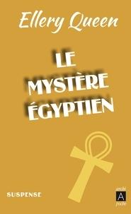 Ellery Queen - Le Mystère égyptien.